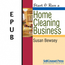 Start & Run a Home Cleaning Business (EPUB)