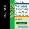 Start & Run a Marijuana Dispensary or Pot Shop (EPUB)