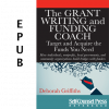 The Grant Writing and Funding Coach (EPUB)