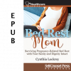 Bed Rest Mom (EPUB)