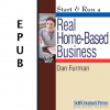 Start & Run a Real Home-Based Business (EPUB)