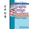 Start & Run a Graphic Design Business (EPUB)