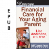 Financial Care for Your Aging Parent (EPUB)
