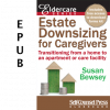 Estate Downsizing for Caregivers (EPUB)