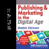 Publishing & Marketing in the Digital Age (EPUB)